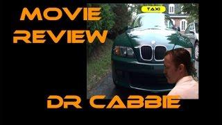 DR CABBIE : MOVIE REVIEW