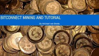 Bitconnect Mining and Setup Tutorial
