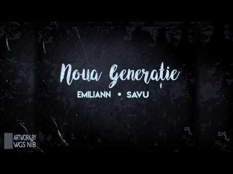 Emiliann feat. Savu G. - Urmatoarea Generatie