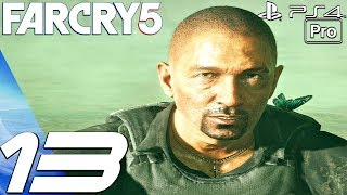 FAR CRY 5 - Gameplay Walkthrough Part 13 - Ignorance Is Bliss (Full Game) PS4 PRO