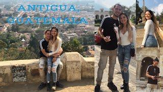 A DAY IN ANTIGUA, GUATEMALA!