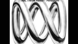 ABC Theme Song(remix) - Pendulum