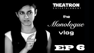 The Monologue Vlog | Ep 6 | The ABC Monologue feat. Rucha Apte