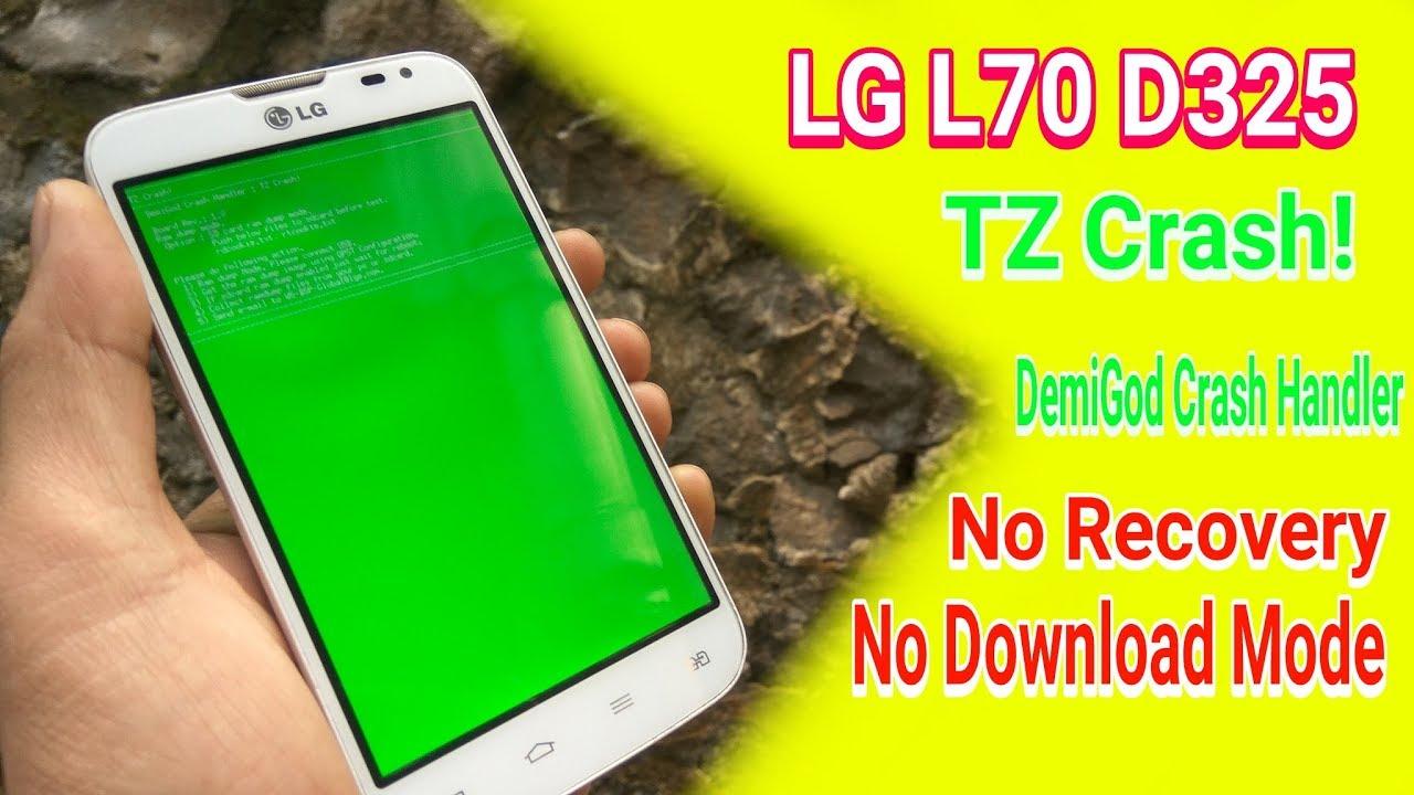 LG L70 D325 DemiGod Crash Handler TZ Crash, no recovery, no download mode