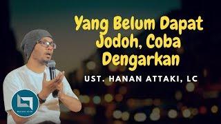 [15.58 MB] Ustadz Hanan Attaki Terbaru 2018 Allah Mempertemukan Jodoh Kita Dengan Cara Yang Berbeda