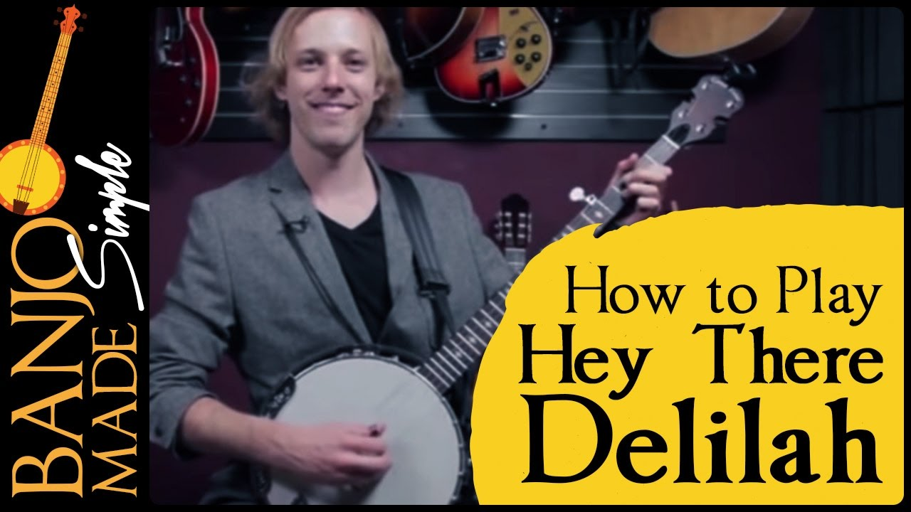 How to play hey there delilah plain white t s banjo lesson