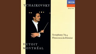 Provided to YouTube by Universal Music Group Tchaikovsky: Francesca da Rimini, Op.32 · Orchestre Symphonique de Montréal · Charles Dutoit Tchaikovsky: ...