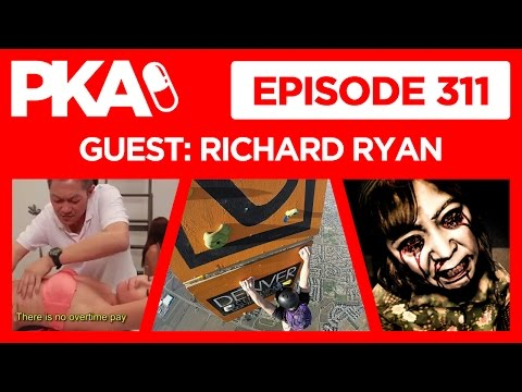 PKA 311 w/Richard Ryan, Hot Air Ballon Rock Wall, Dream Jobs, VR Horror Games, UFC Drama