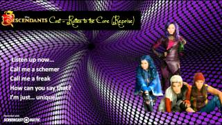 Descendants Cast - Rotten to the Core (Reprise) [Lyrics ]