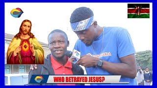WHO BETRAYED JESUS? | Street Quiz 🇰🇪 | Funny Videos | Funny African Videos | African Comedy |