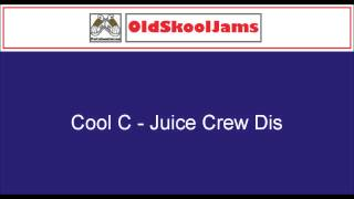 "Cool C - Juice Crew Dis (12"" Vinyl HQ)"