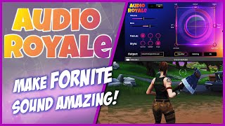 Audio Royale: Is This the Best Audio You Can Get for Fortnite?