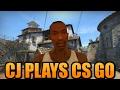 CJ Plays CS:GO