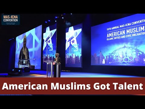 American Muslims Got Talent | 15th MAS-ICNA Convention