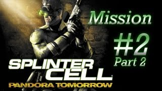 [PC/HD] Splinter Cell: Pandora Tomorrow - Mission 2 - Paris, France [Part 2/2]