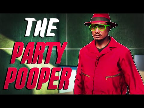 """PARTY POOPER!!  