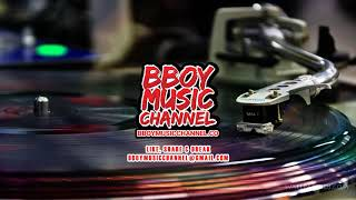 Incredible - DJ Arystyle | Bboy Music Channel 2021