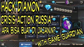 HACK DIAMOND CRISIS ACTION RU, WITH GAME GUARDIAN