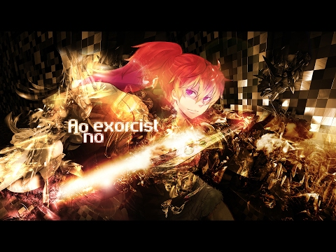 Ao no Exorcist Season 2 Full Ending『Rin Akatsuki - Kono Te de』