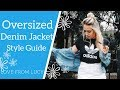 What To Wear With Oversized Denim Jacket For Women 2018 | Love From Lucy