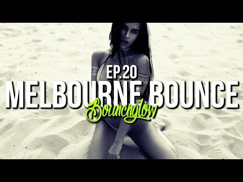 MELBOURNE BOUNCE MIX by BouncN´Glow Ep.20 | Meltrance | Dirty Electro House | Best of 2018