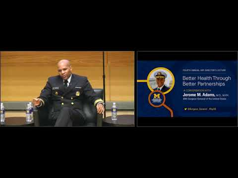"""IHPI Director's Lecture: """"Better Health Through Better Partnerships"""" with Surgeon General Dr. Adams"""