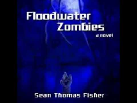Floodwater Zombie by Sean Thomas Fishe-r clip2