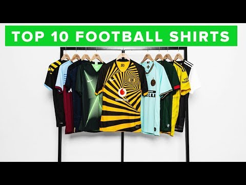 TOP 10 COOLEST LOOKING FOOTBALL SHIRTS 2019