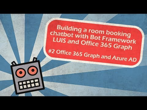 Building a room booking chatbot with Bot Framework, LUIS and Office