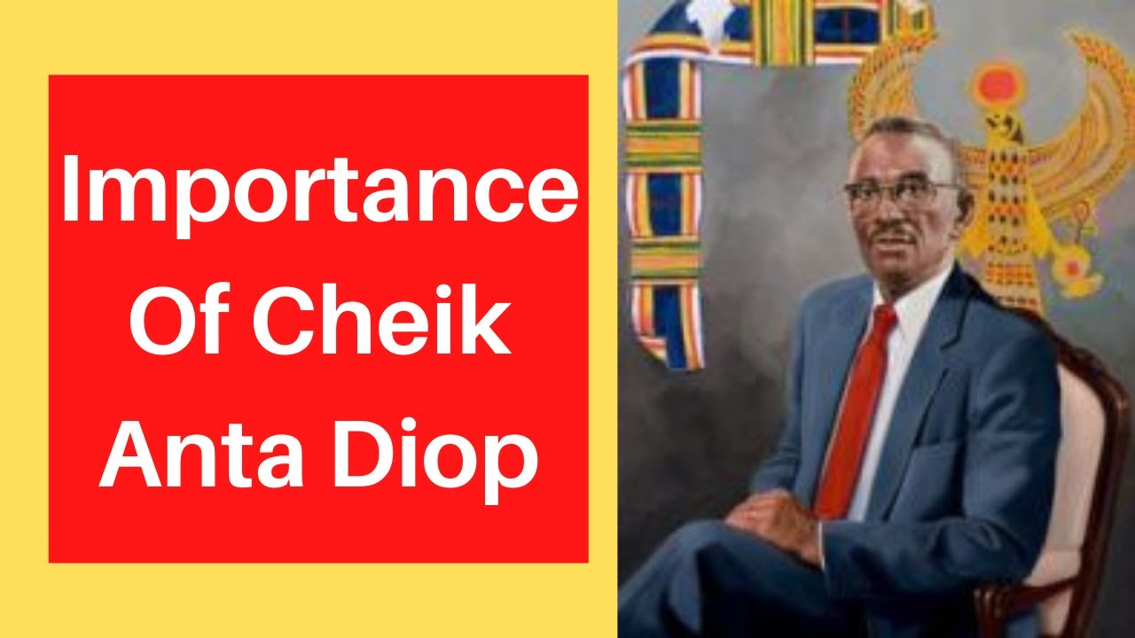 Why is Cheikh Anta Diop important? | Cheikh Anta Diop Egypt | African History Series |