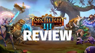 Torchlight 3 Review - Mismanaged Misadventure (Video Game Video Review)