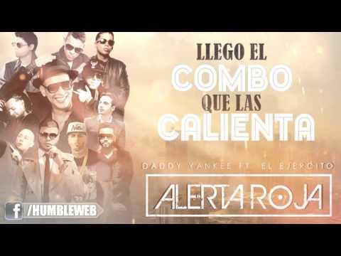Alerta Roja (Letra) - Daddy Yankee y Varios Artistas \ Reggaeton 2016