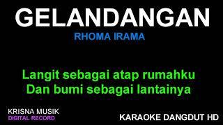 Download GELANDANGAN KARAOKE DANGDUT KOPLO HD AUDIO