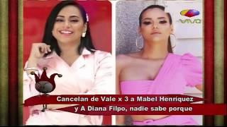 Cancelan a Mabel Henríquez y Diana Filpo de Vale x 3 Video