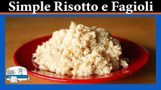 Risotto E Fagioli - White Trash Cooking