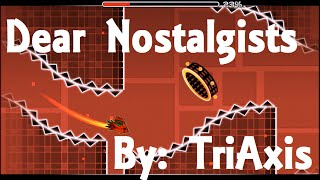 Dear Nostalgists by TriAxis (How is this demon?) 100% + All Coins