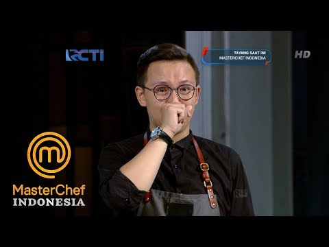 MASTERCHEF INDONESIA - Usai Masak Hans Malah Menangis Di Depan Juri | Audisi 2 | Part 3