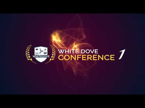 White Dove Conference - Welcome Message