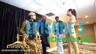 Fashionaires of Atlanta- Episode 5- Check Chasing - IG: @fashionairesatl #FOATL