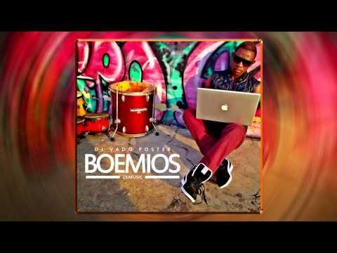 Dj Vado Poster - Boemios [Afro Beat] Original