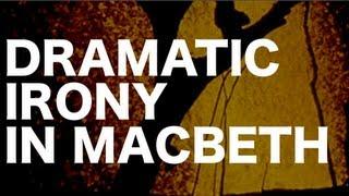 Dramatic Irony Macbeth