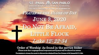 Time of Crisis - Prayer at the Close of Day, June 3, 2020