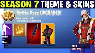 *NEW* Fortnite: SEASON 7 BATTLE PASS SKINS AND INFORMATION! | (New Theme, Skins and More!)