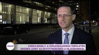 Varga Mihály: A vízgazdálkodás területén sikeres lehet az együttműködés a világbankkal