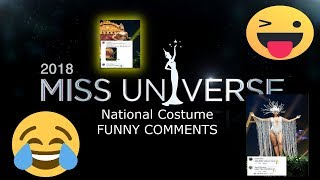 Miss Universe 2018 - National Costume - FUNNY COMMENTS COMPILATIONS