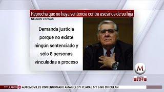 Nelson Vargas reprocha que no haya sentencia contra asesinos de su hija