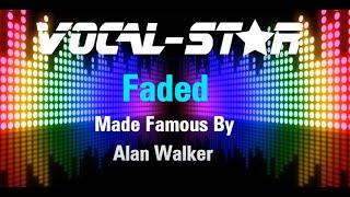 Alan Walker - Faded (Karaoke Version) with Lyrics HD Vocal-Star Karaoke