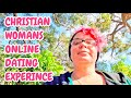 Christian Women's Online Dating Experinces
