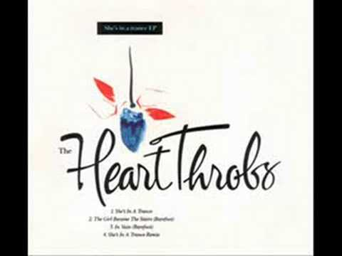 The Heart Throbs - She's In A Trance
