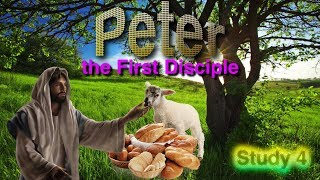 Peter The First Disciple   Study 4 'Lord, Wither Thou Goest'